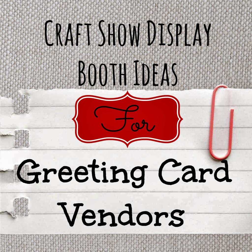 Craft show display ideas for greeting card vendors subscription craft show display ideas for greeting card vendors subscription greeting cards m4hsunfo